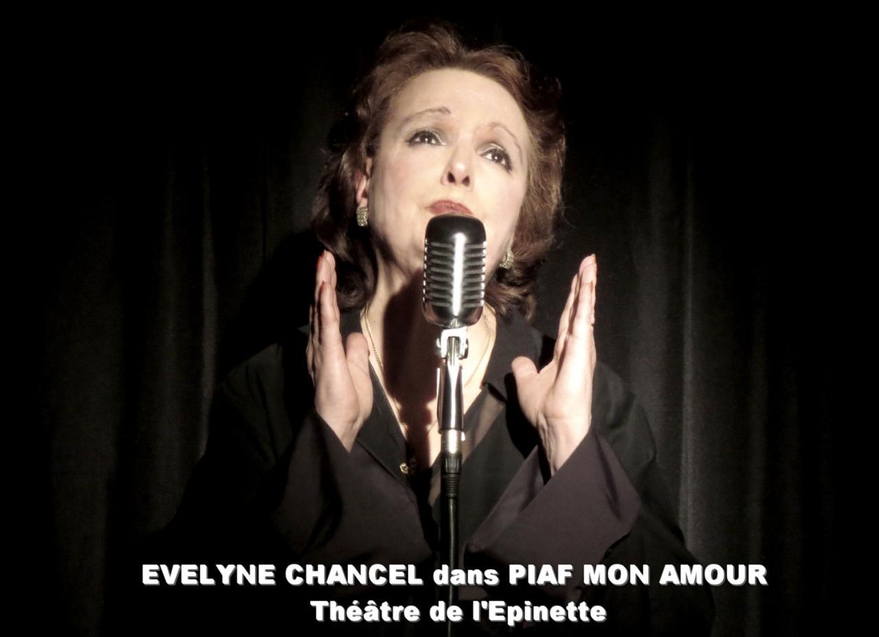 Evelyne Chancel dans PIAF MON AMOUR au Théâtre de l'Epinette