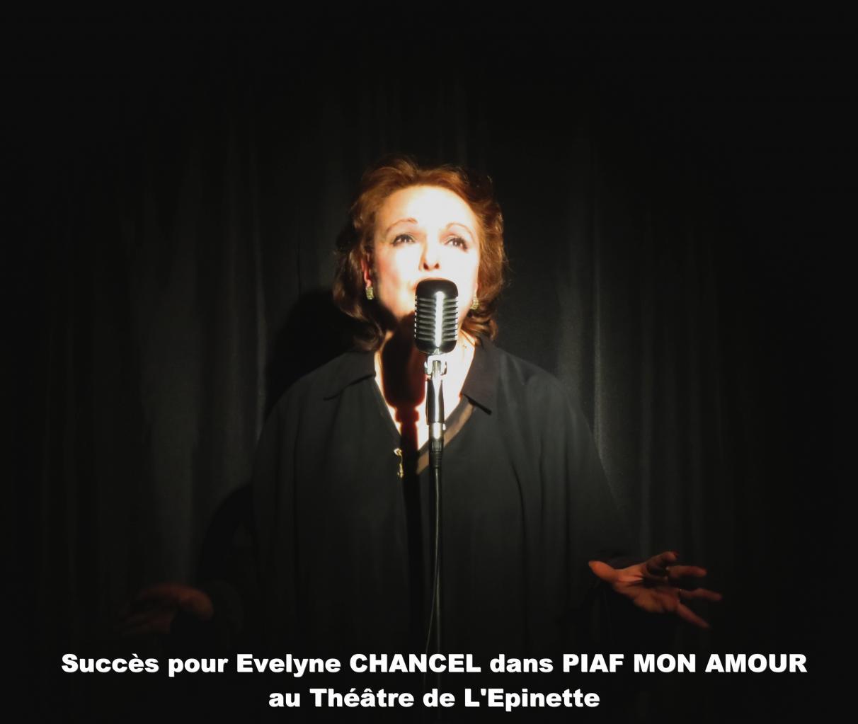 Evelyne Chancel PIAF MON AMOUR  2015 au théâtre de l'Epinette