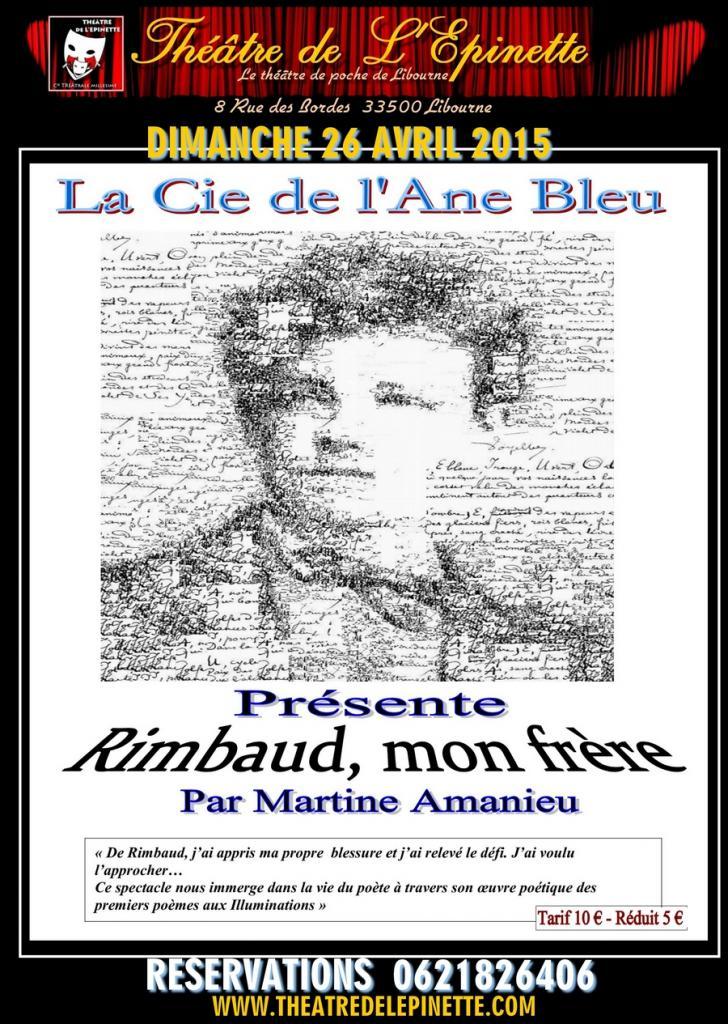 RIMBAUD MON FRERE par Cie de l'Ane bleu 26 avril 2015