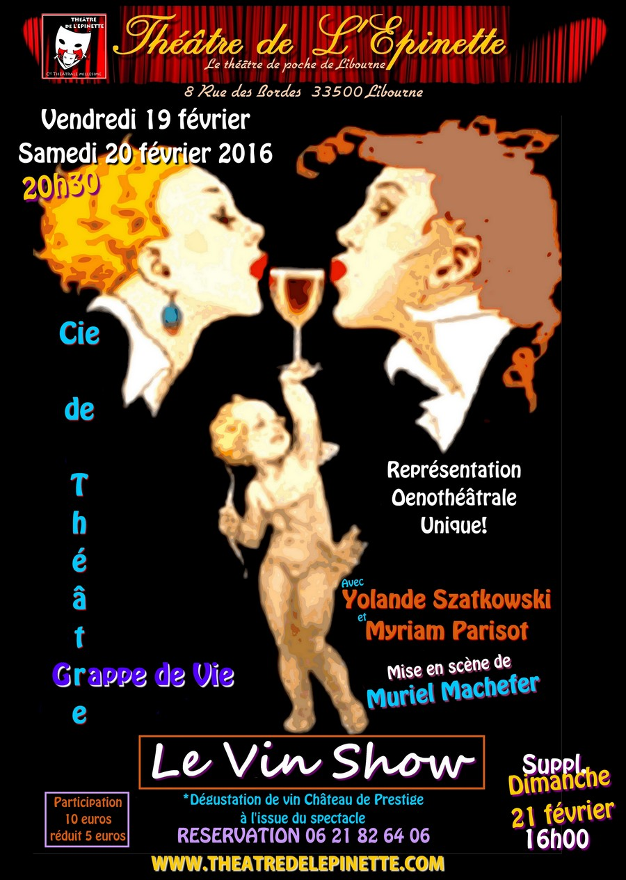 Le vin show 19 fevrier-20 et 21 fevrier 2016